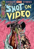 Best of Shot on Video, Vol. 4: American Gore Stories