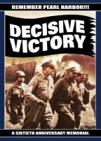Remember Pearl Harbor - Decisive Victory