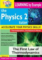Physics 2 Tutor: The First Law of Thermodynamics