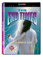 End Times, The: In the Words of Jesus