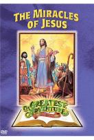 Greatest Adventures of the Bible: Miracles of Jesus