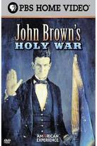 American Experience - John Brown's Holy War