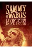 Sammy Hagar & the Wabos - Livin' It Up! In St. Louis