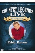 Country Legends Live Eddy Raven
