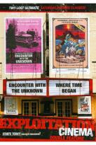 Exploitation Cinema: Where Time Began/Encounter with the Unknown
