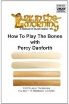 Percy Danforth: How to Play the Bones