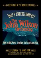 John Wilson Orchestra: That's Entertainment! - A Celebration of the MGM Film Musical