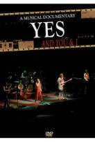 Yes: And You & I