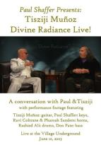 Paul Shaffer Presents: Tisziji Munoz - Divine Radiance Live!