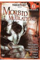 Morbid Mutilations