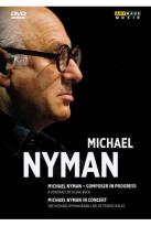 Michael Nyman: Composer In Progress/In Concert