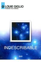 Louie Giglio - Passion Talk Series: Indescribable