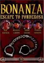 Bonanza - Escape to Ponderosa