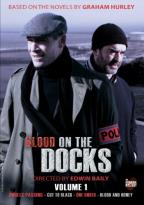 Blood on the Docks, Vol. 1