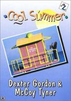Dexter Gordon & McCoy Tyner - Cool Summer
