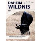 Daheim In Der Wildnis Vol. 3 - Daheim In Der Wildnis