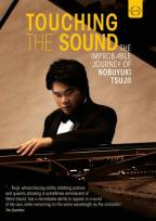 Touching the Sound: The Improbable Journey of Nobuyuki Tsujii
