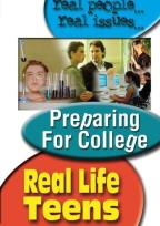 Real Life Teens - Preparing for College