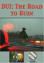 DUI: The Road to Ruin