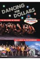 Dancing For Dollars - Bolshoi in Vegas/Kirov in Petersburg