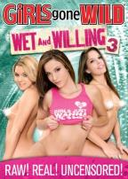 Girls Gone Wild: Wet and Willing, Vol. 3