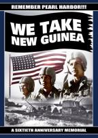 Remember Pearl Harbor - We Take New Guinea