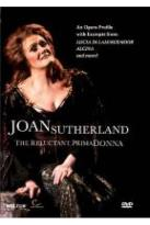 Dame Joan Sutherland - The Reluctant Prima Donna