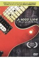 Good Life: The Joe Grushecky Story