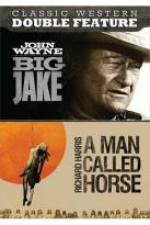 Big Jake/A Man Called Horse