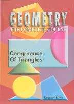 Geometry - The Complete Course - Lesson 9: Congruence of Triangles