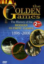 Golden Games: The History of the Modern Olympic Games (1896-2000)