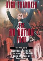 Kirk Franklin - The Nu Nation Tour