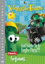 VeggieTales - God Wants Me to Forgive Them!?!