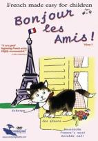 Bonjour Les Amis: French Made Easy for Children - Vol. 3