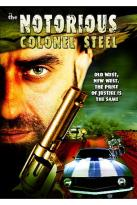 Notorious Colonel Steel