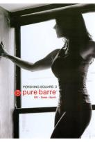 Pure Barre: Pershing Square, Vol. 2