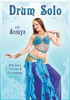 Ansuya: Drum Solo - Bellydance Technique and Choreography