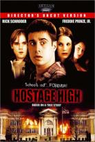 Hostage High