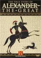 True Story of Alexander the Great