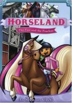 Horseland - The Fast and the Fearless