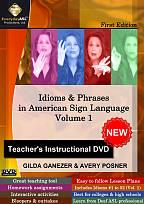 Idioms & Phrases in American Sign Language: Teacher's Instructional DVD