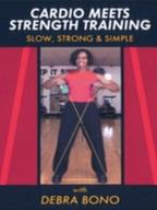 Cardio Meets Strength Training with Debra Bono