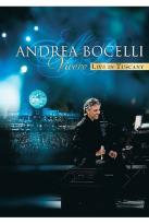 Andrea Bocelli - &quot;Vivere&quot; Live In Tuscany