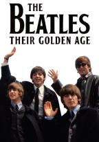 Beatles: Their Golden Age