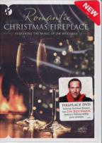 Romantic Fireside Christmas: Featuring the Music of Jim Brickman