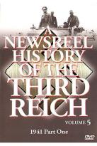 Newsreel History Of The Third Reich - Volume 5