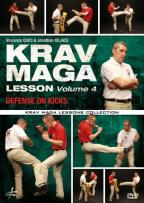 Krav Maga Lesson, Vol. 4: Defense on Kicks