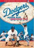 Dodger Blue: The Championship Years