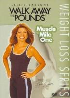 Walk Away The Pounds: Muscle Mile One