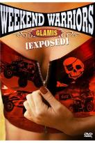 Weekend Warriors: Glamis Exposed